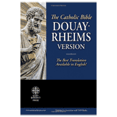 The Douay-Rheims Version of the Holy Bible (Catholic)
